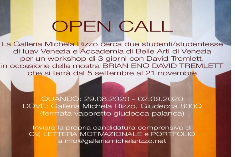 OPEN CALL - Galleria Michela Rizzo Venezia